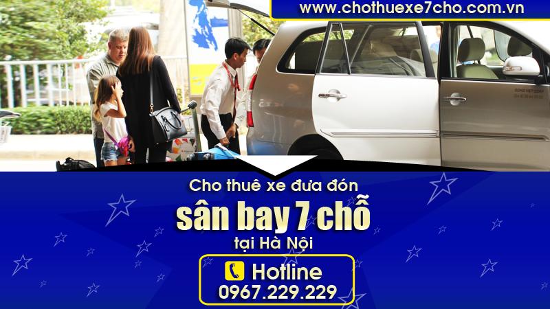 Cho thuê xe đưa đón sân bay 7 chỗ tại Hà Nội