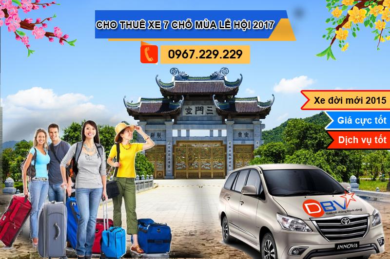 Cho thuê xe 7 chỗ đi du lịch lễ hội đầu xuân Đinh Dậu năm 2017 - DBV